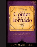 The Comet & the Tornado by Don Marinelli